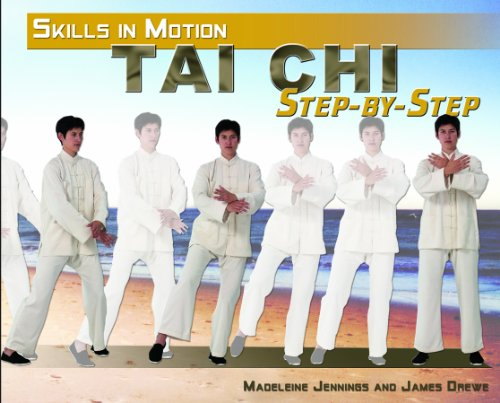 9781448815517: Tai Chi Step-by-Step (Skills in Motion)