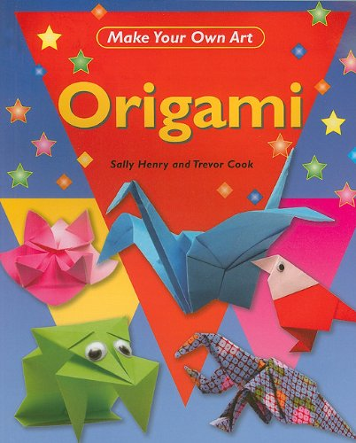 9781448816194: Origami (Make Your Own Art)