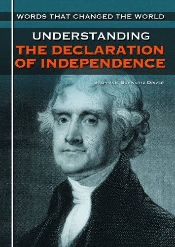 9781448816699: Understanding the Declaration of Independence (Words That Changed the World)