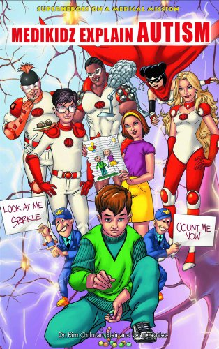 9781448818358: Medikidz Explain Autism (Superheroes on a Medical Mission)
