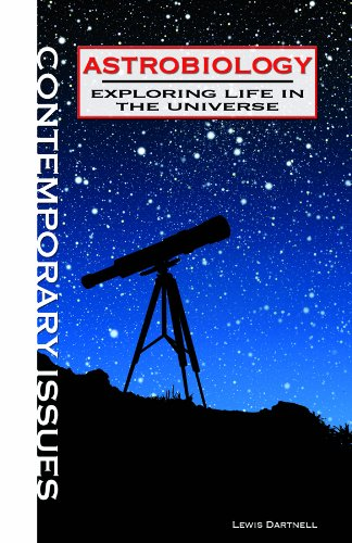Astrobiology: Exploring Life in the Universe (Contemporary Issues): Dartnell, Lewis