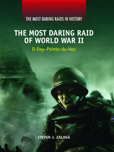 9781448818679: The Most Daring Raid of World War II: D-Day-Pointe-Du-Hoc (Most Daring Raids in History)