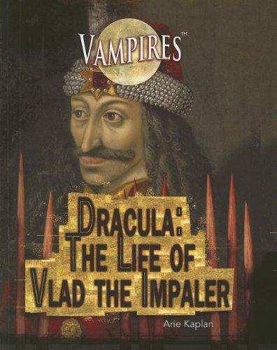 9781448822324: Dracula: The Life of Vlad the Impaler (Vampires (Rosen))