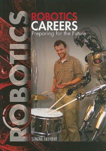 9781448822539: Robotics Careers: Preparing for the Future