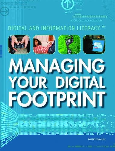 9781448822904: Managing Your Digital Footprint (Digital and Information Literacy)
