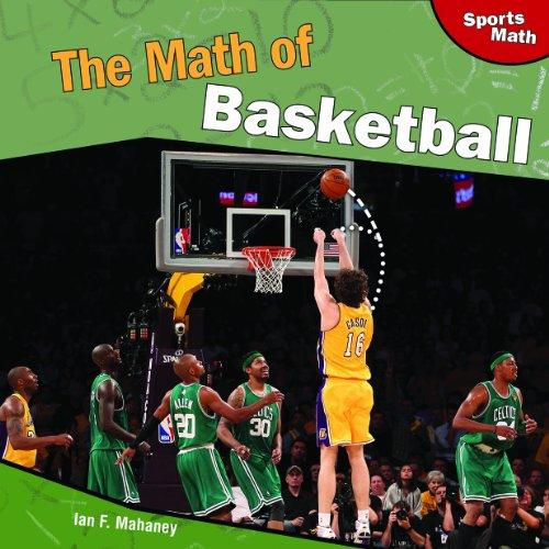 9781448826940: The Math of Basketball (Sports Math)
