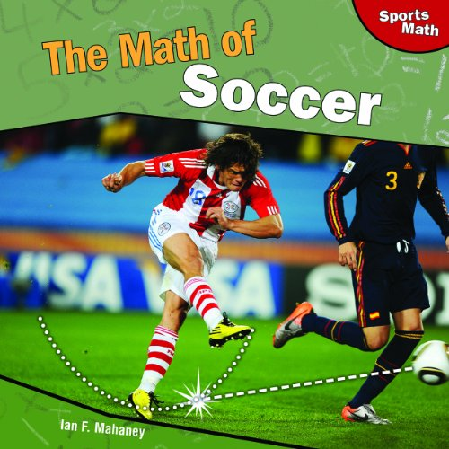 9781448827008: The Math of Soccer (Sports Math)