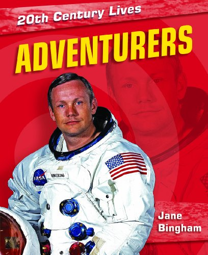 9781448832910: Adventurers (20th Century Lives (Library))