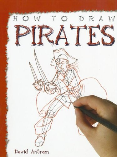 9781448845200: How to Draw Pirates