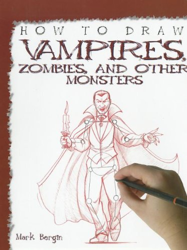 9781448845248: How to Draw Vampires, Zombies, and Other Monsters (How to Draw (Powerkids Press) (Paper))
