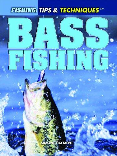 9781448845989: Bass Fishing (Fishing: Tips & Techniques)