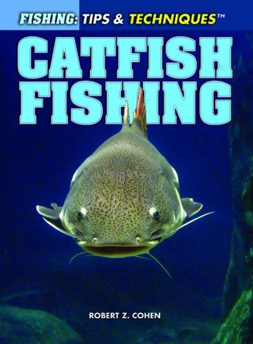 9781448846023: Catfish Fishing (Fishing: Tips & Techniques)