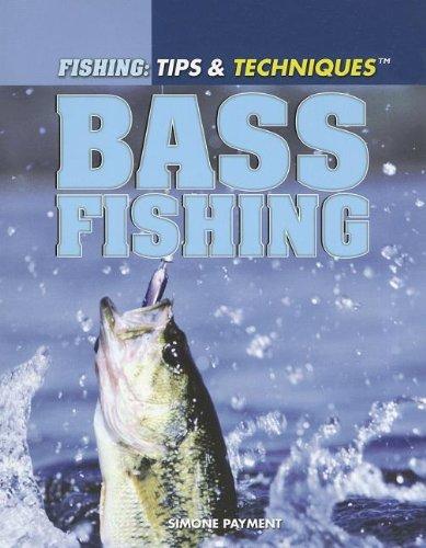 9781448846047: Bass Fishing (Fishing: Tips & Techniques)