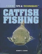 9781448846054: Catfish Fishing (Fishing: Tips & Techniques)