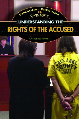 9781448846689: Understanding the Rights of the Accused (Personal Freedom & Civic Duty)