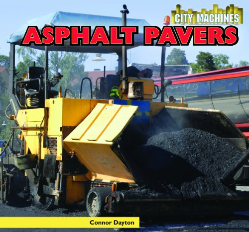 Asphalt Pavers (City Machines): Connor Dayton