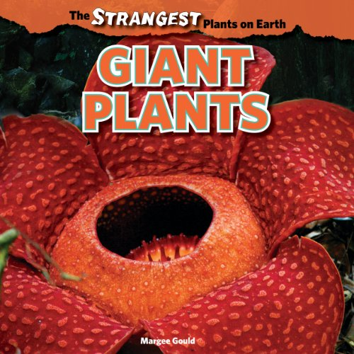 9781448849901: Giant Plants (The Strangest Plants on Earth)