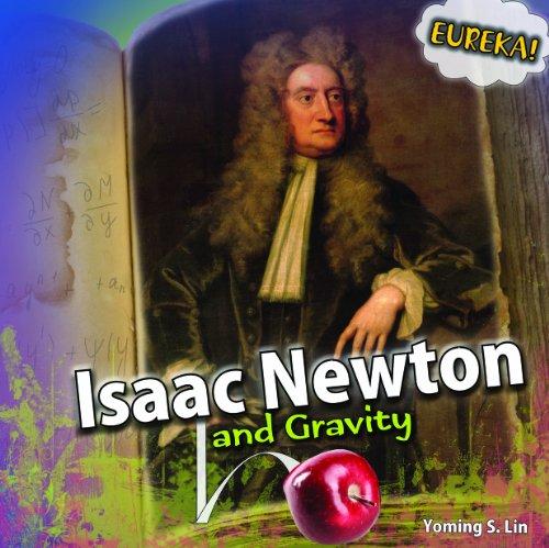 9781448850327: Isaac Newton and Gravity (Eureka!)