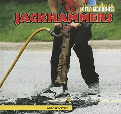9781448850648: Jackhammers (City Machines)