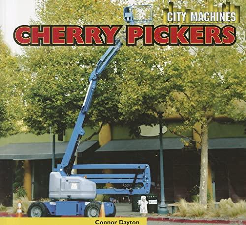 9781448850709: Cherry Pickers (City Machines)