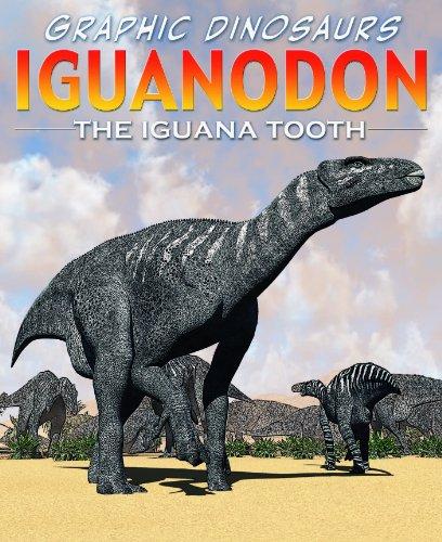9781448852055: Iguanodon: The Iguana Tooth (Graphic Dinosaurs)