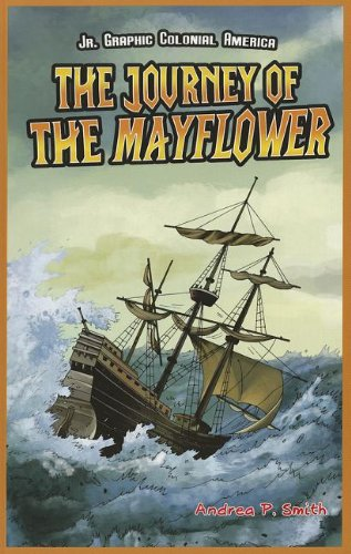 9781448852109: The Journey of the Mayflower (Jr. Graphic Colonial America)
