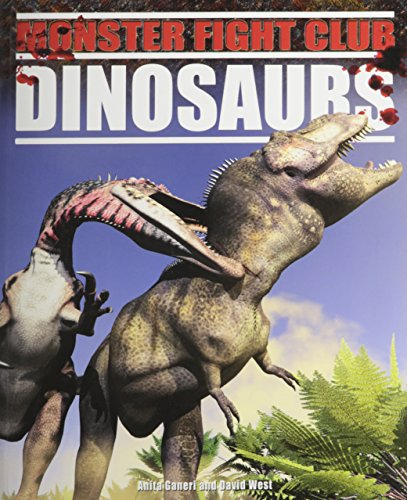 Dinosaurs (Monster Fight Club) (9781448852406) by Ganeri, Anita