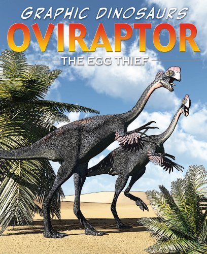 9781448852550: Oviraptor: The Egg Thief (Graphic Dinosaurs (Paper))