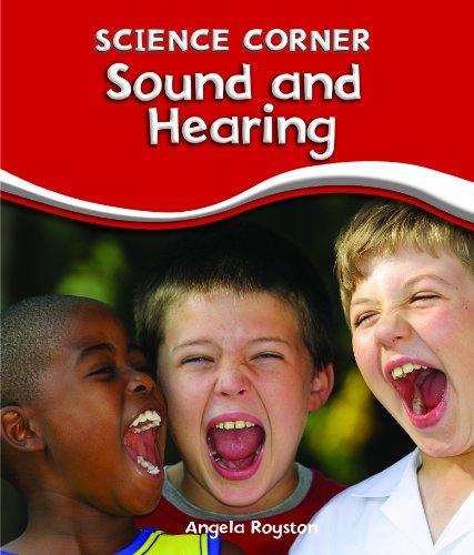 Sound and Hearing (Science Corner): Angela Royston