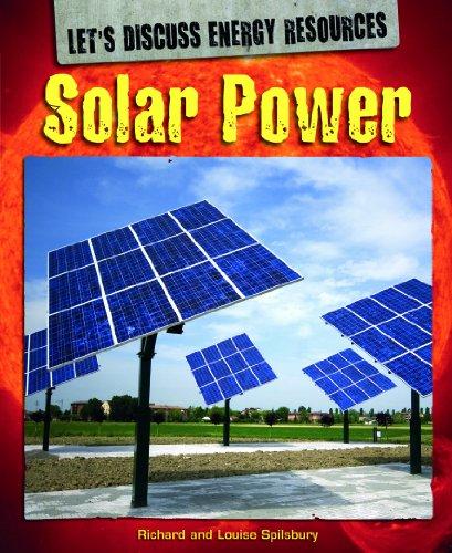 9781448852628: Solar Power (Let's Discuss Energy Resources)