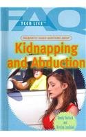 Frequently Asked Questions about Kidnapping and Abduction (Hardcover): Randy Shattuck