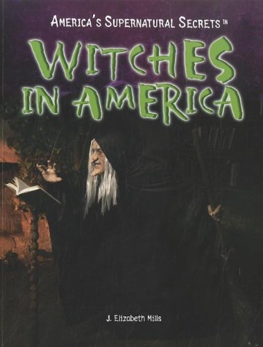 9781448855803: Witches in America (America's Supernatural Secrets)
