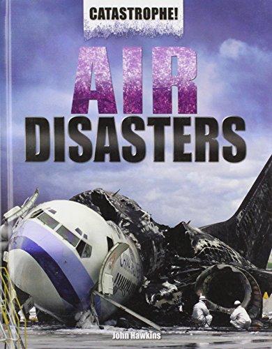 9781448860067: Air Disasters (Catastrophe! (Rosen))