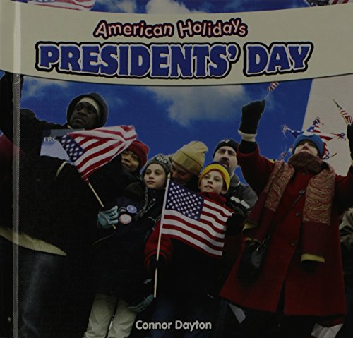 Presidents' Day (American Holidays (Powerkids Press)): Connor Dayton