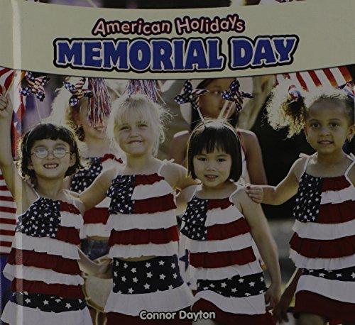 Memorial Day (American Holidays (Powerkids Press)): Connor Dayton