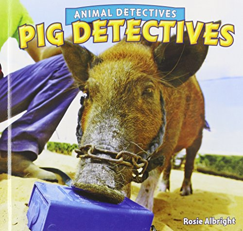 9781448861514: Pig Detectives (Animal Detectives)