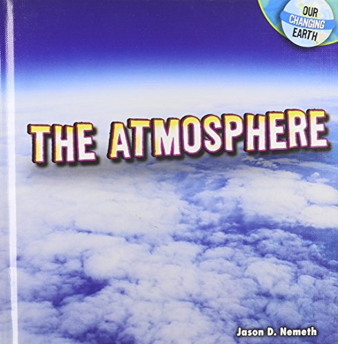 9781448861705: The Atmosphere (Our Changing Earth (Hardcover))