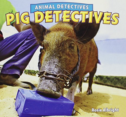 9781448862627: Pig Detectives (Animal Detectives)