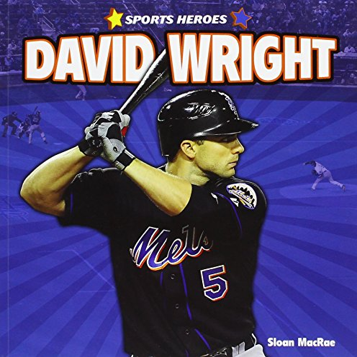 9781448862863: David Wright (Sports Heroes (Paperback))