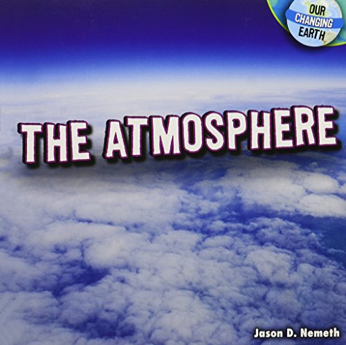 9781448862986: The Atmosphere (Our Changing Earth (Paperback))