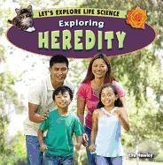 9781448863129: Exploring Heredity (Let's Explore Life Science)