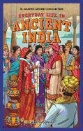 9781448863976: Everyday Life in Ancient India (Jr. Graphic Ancient Civilizations)