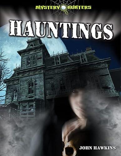 Hauntings (Paperback): Sir John Hawkins