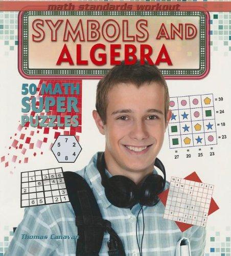 9781448866854: Symbols and Algebra (Math Standards Workout)