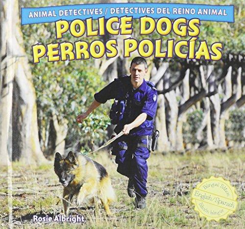 9781448867141: Police Dogs / Perros Policias (Animal Detectives / Detectives Del Reino Animal)
