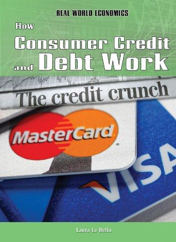 How Consumer Credit and Debt Work (Real: La Bella, Laura
