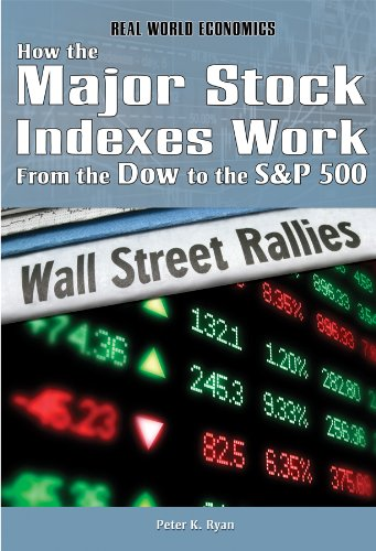 9781448867899: How the Major Stock Indexes Work: From the Dow to the S&P 500 (Real World Economics)