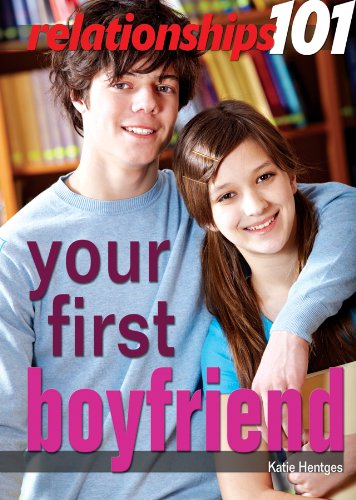 Your First Boyfriend (Library Binding): Katie Hentges