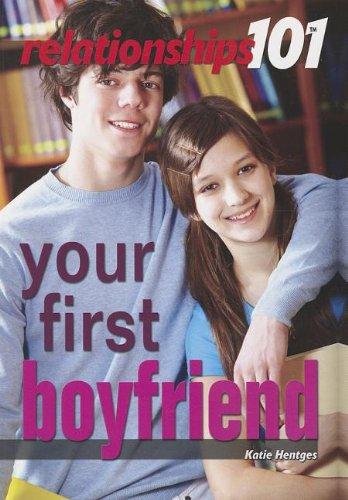 9781448868339: Your First Boyfriend (Relationships 101)