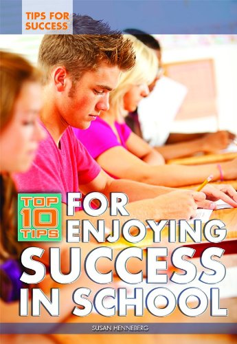 9781448868605: Top 10 Tips for Enjoying Success in School (Tips for Success)